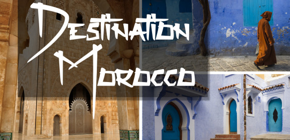 Destination Morocco: Want to Join Me?