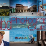 My Photography Guide for Cuba