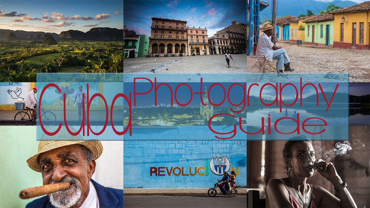Cuba Photography guide