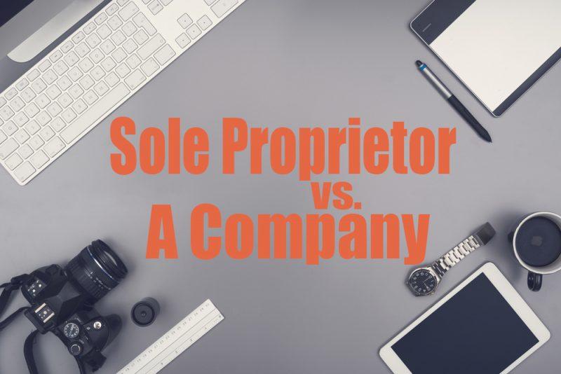 Sole Proprietor vs company